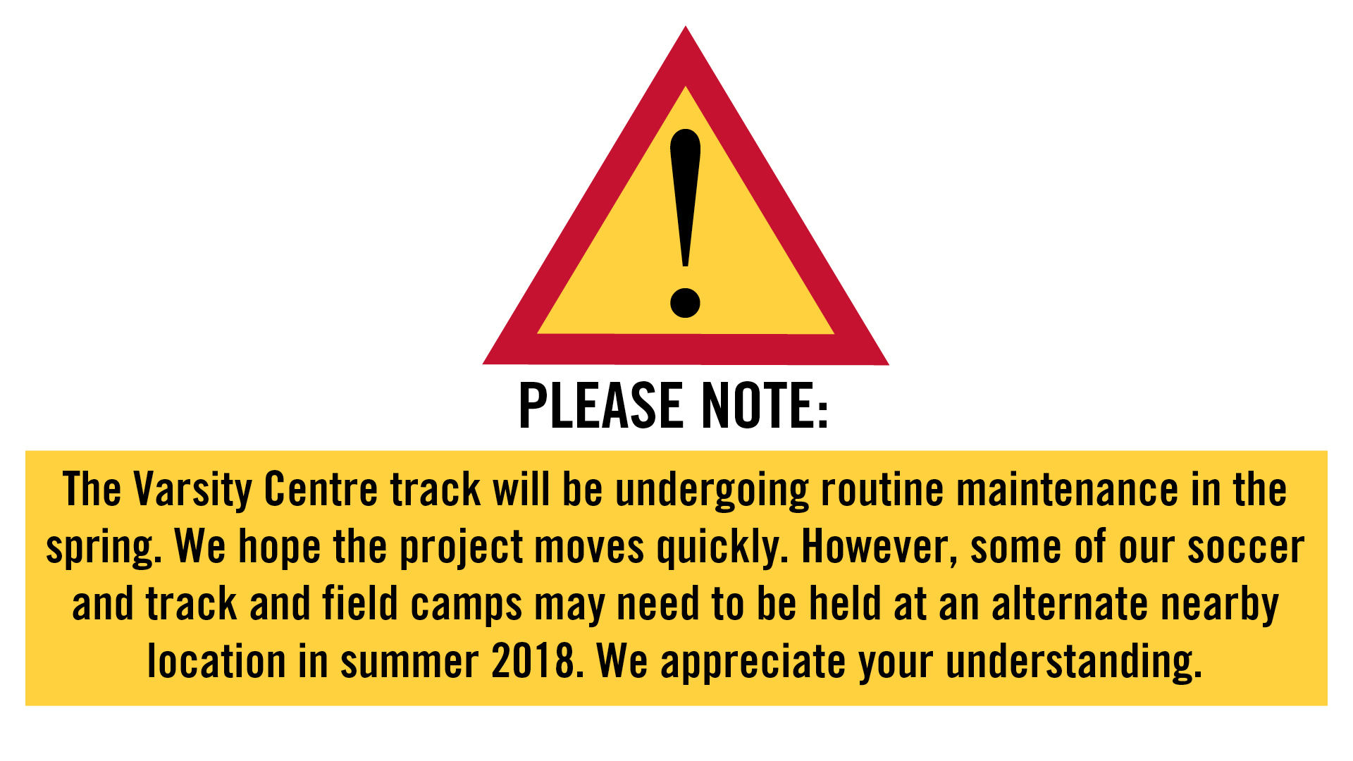 PLEASE NOTE: The Varsity Centre track will be undergoing routine maintenance in the spring. We hope the project moves quickly. However, some of our soccer and track and field camps may need to be held at an alternate nearby location in summer 2018. We appreciate your understanding. See www.campuoft.ca for details.