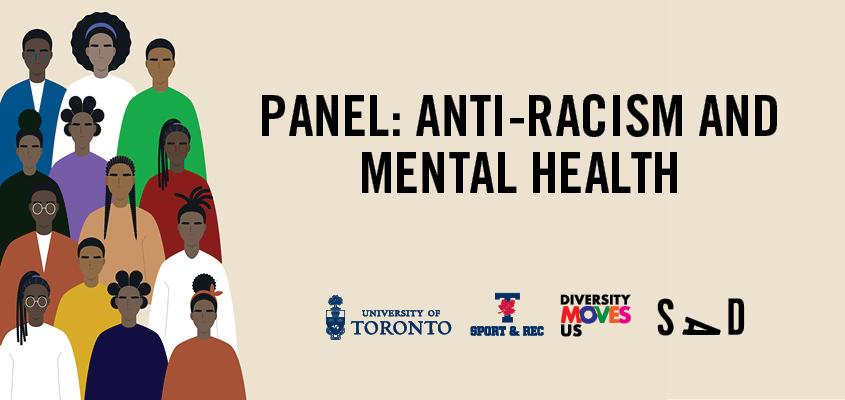 Illustration of Black people on the right in different colour shirts with the title Panel: Anti-Racism and Mental Health with U of T logos underneath