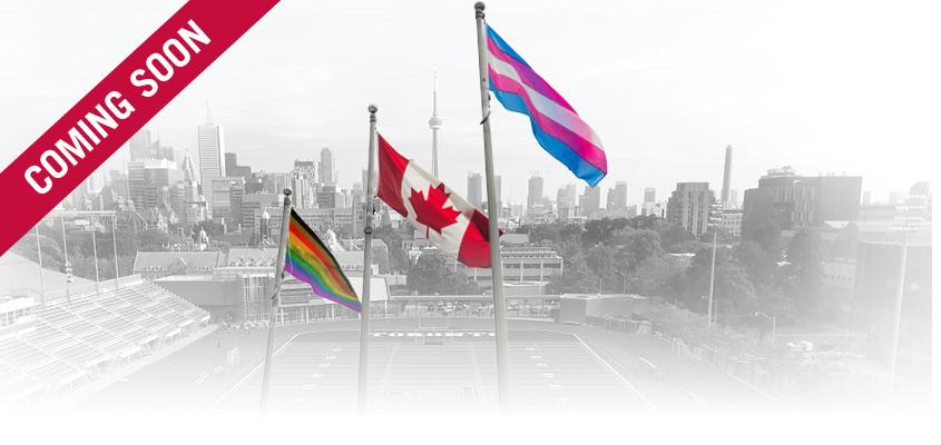 Pride, trans and Canadian flags on flagpole against Varsity Stadium backdrop with 'coming soon' overlaid text